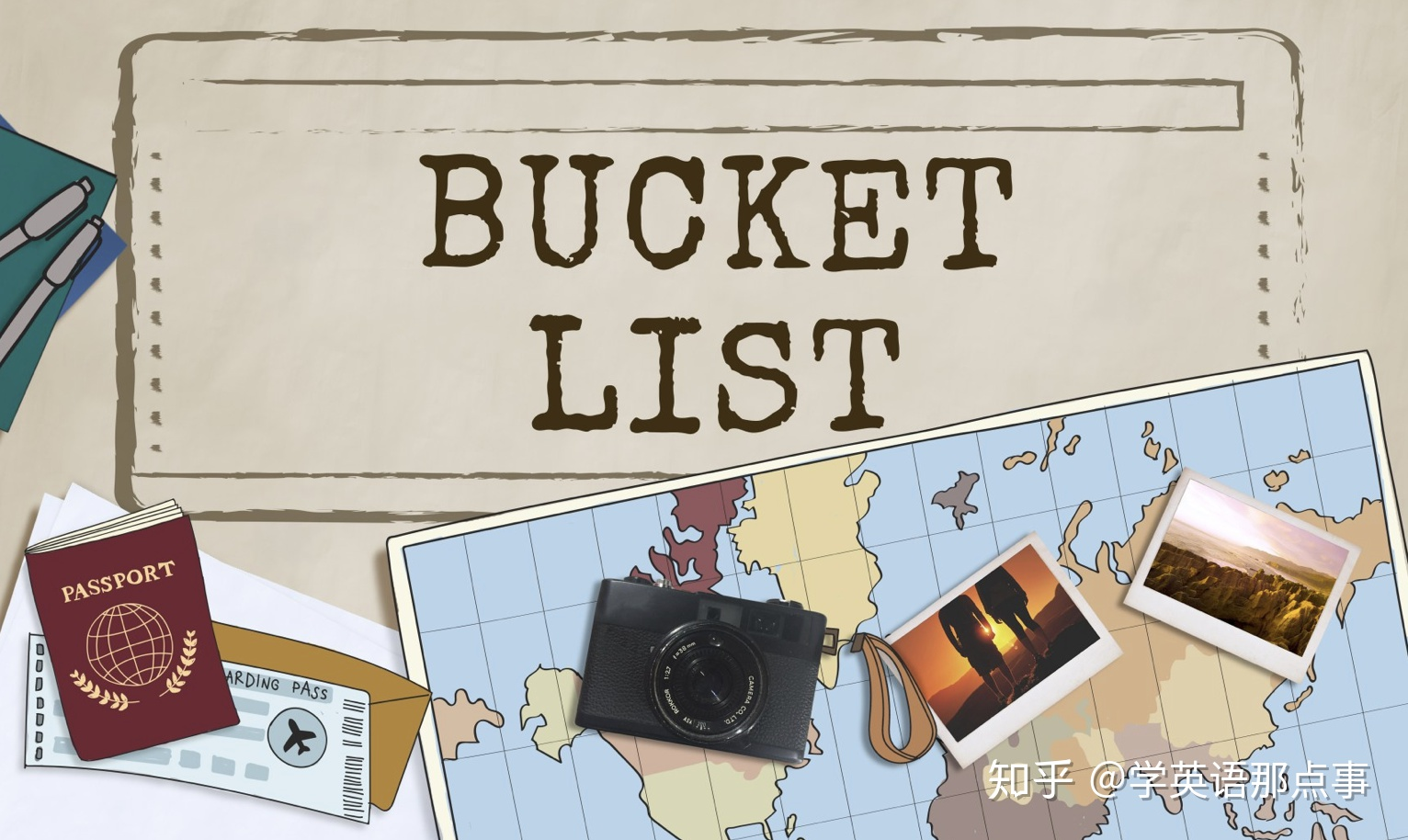 My Bucket List -- version 1